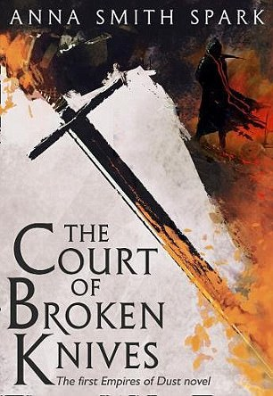 41dff5c400000578-4652416-the_court_of_broken_knives_by_anna_smith_spark_voyager_12_99_-m-10_1498770735951